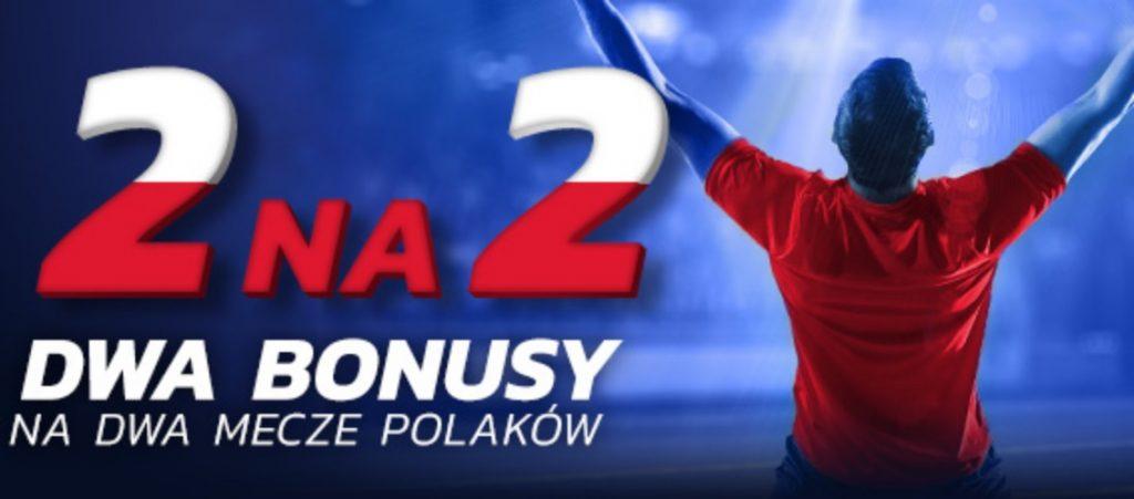 W Etoto aż dwa bonusy na mecze Polaków!